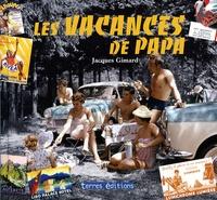 Jacques Gimard - Les vacances de papa.