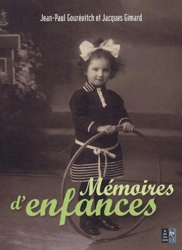 Jacques Gimard et Jean-Paul Gourévitch - Mémoires d'enfances.
