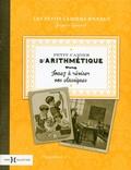 Jacques Gimard - Petit cahier d'arithmétique - Jouez à réviser vos classiques.