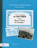 Jacques Gimard - Petit cahier de dictées - Jouez à réviser vos classiques !.