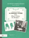 Jacques Gimard - Petit cahier de savoir vivre - Jouez à réviser vos classiques !.