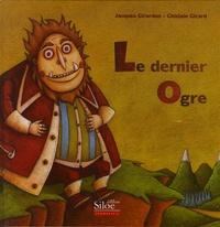Jacques Girardon et Ghislain Girard - Le dernier ogre.