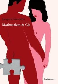 Jacques Girardon - Mathusalem & Cie.