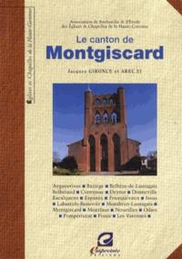Jacques Gironce et  Arec 31 - Le canton de Montgiscard.