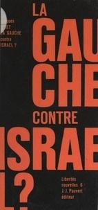 Jacques Givet et Jean-François Revel - La gauche contre Israël ? - Essai sur le néo-antisémitisme.