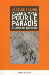 Aller simple pour le paradis - Ou le triomphe de lhumilité.pdf