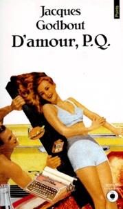 Jacques Godbout - D'amour, P.Q..