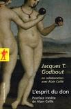 Jacques Godbout - L'esprit du don.