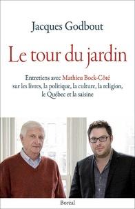 Jacques Godbout et Mathieu Bock-Côté - Le Tour du jardin.