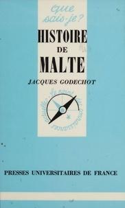 Jacques Godechot - Histoire de Malte.