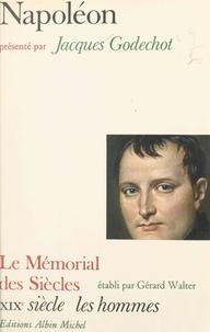 Jacques Godechot et Gérard Walter - Napoléon.