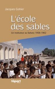 Lécole des sables - Un instituteur au Sahara, 1958-1962.pdf