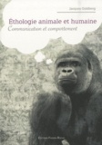 Jacques Goldberg - Ethologie animale et humaine - Communication et comportement.