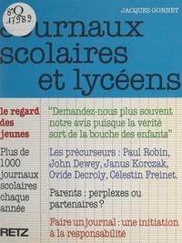 Jacques Gonnet - Journaux scolaires et lycéens.