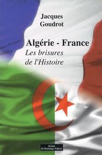 Histoiresdenlire.be Algérie-France - Les brisures de l'Histoire Image