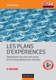 Jacques Goupy et Lee Creighton - Introduction aux plans d'expériences - 5e éd. - Toutes les techniques nécessaires à la conduite d'une étude.
