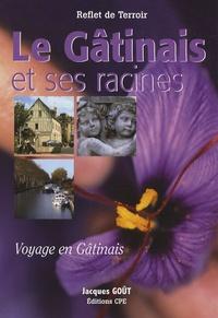 Le Gâtinais et ses racines - Voyage en Gâtinais.pdf