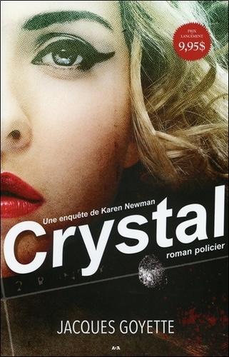 Une enquête de Karen Newman Tome 1 Crystal