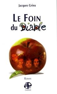 Jacques Grieu - Le Foin du Diable.