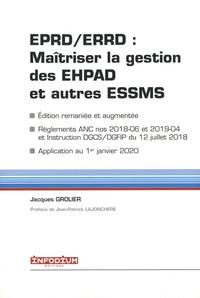 Jacques Grolier - EPRD/ERRD : maîtriser la gestion des EHPAD et autres ESSMS.