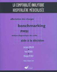 Jacques Grolier et Yvan Pérard - La comptabilité analytique hospitalière médicalisée.