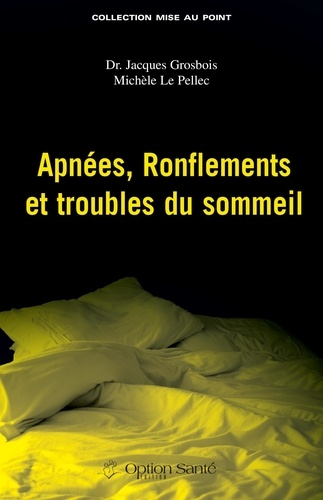 Apnées, ronflements et troubles du sommeil