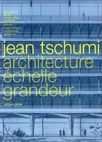 Jean Tschumi - Architecture échelle grandeur.pdf