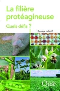 La filière protéagineuse - Quels défis ?.pdf