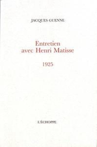 Jacques Guenne - Entretien avec Henri Matisse (1925).