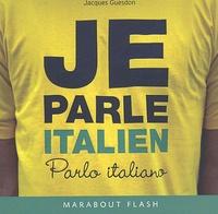 Jacques Guesdon - Je parle italien.