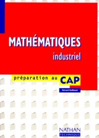 Jacques Guilbaud - Mathématiques, CAP industriel.