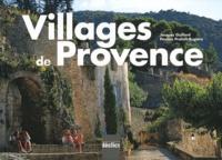 Jacques Guillard et Pauline Pratelli-Rugiero - Villages de Provence.