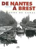 Jacques Guillet - De Nantes à Brest - Les gens du canal.