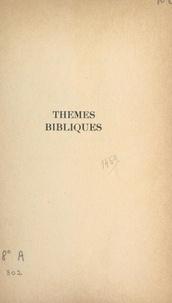 Jacques Guillet et  Faculté de Théologie S. J. de - Thèmes bibliques - Études sur l'expression et le développement de la Révélation.