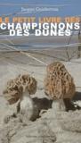 Jacques Guinberteau - Le petit livre des champignons des dunes.
