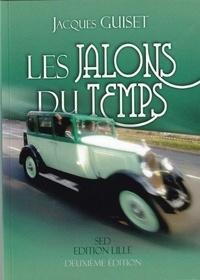 Jacques Guiset - Les jalons du temps.