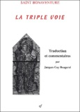 Jacques-Guy Bougerol et  Saint Bonaventure - La triple voie (De triplici via).