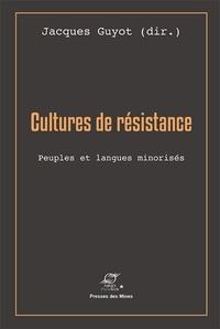 Jacques Guyot - Cultures de résistance - Peuples et langues minorisés.