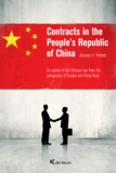 Jacques H. Herbots - Contracts in the People's Republic of China - An outline of the Chinese law from the perspective of Europe and Hong-Kong.