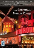 Jacques Habas - Les Secrets du Moulin Rouge.