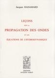 Jacques Hadamard - Leçons sur la propagation des ondes et les équations de l'hydrodynamique.