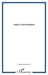 Jacques Hadjaje - Adèle a ses raisons.