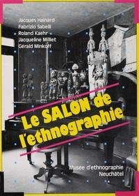 Jacques Hainard et Roland Kaehr - Le salon de l'ethnographie.