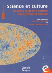 Jacques Haïssinski et Hélène Langevin-Joliot - Science et culture - Repères pour une culture scientifique commune.