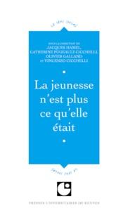 Jacques Hamel et Catherine Pugeault-Cichelli - La jeunesse n'est plus ce qu'elle était - Colloque de Cerisy.