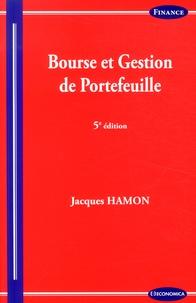Bourse et gestion de portefeuille - Jacques Hamon |