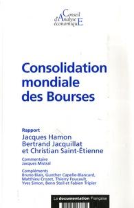 Jacques Hamon et Bertrand Jacquillat - Consolidation mondiale des Bourses.