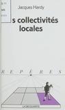Jacques Hardy - Les collectivités locales.