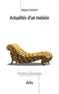 Jacques Hassoun - Actualités d'un malaise.