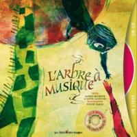 Jacques Haurogné et Xavier Lacouture - L'arbre à musique. 1 CD audio